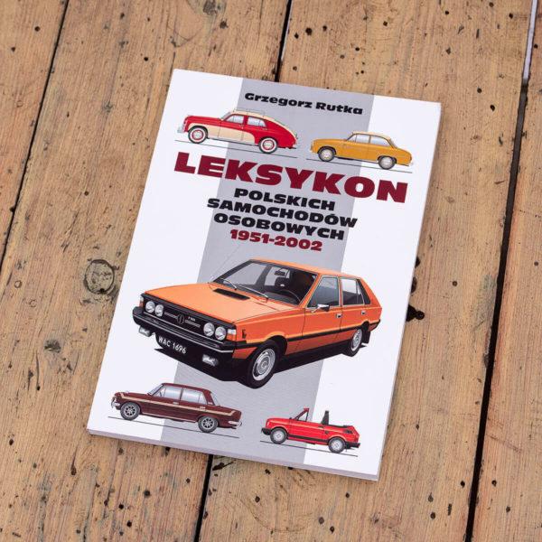Leksykon Polskich Samochodów Osobowych 1951-2002